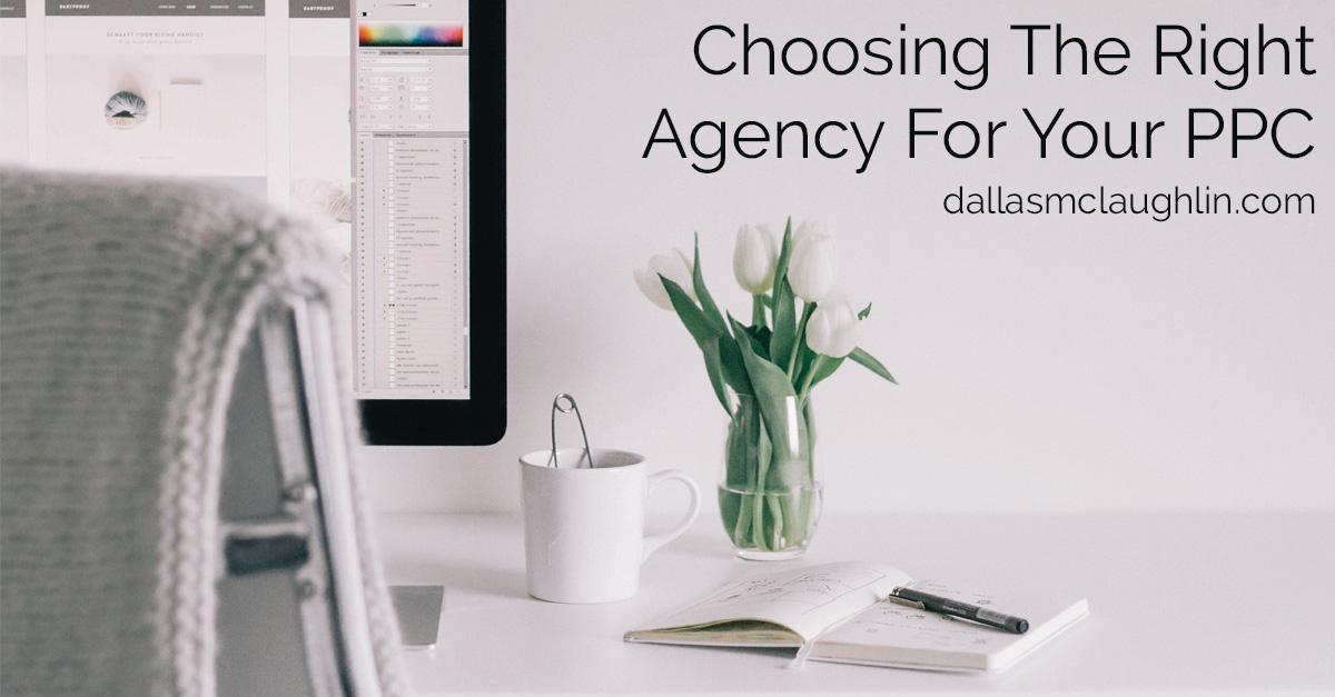 Choosing an agency for PPC