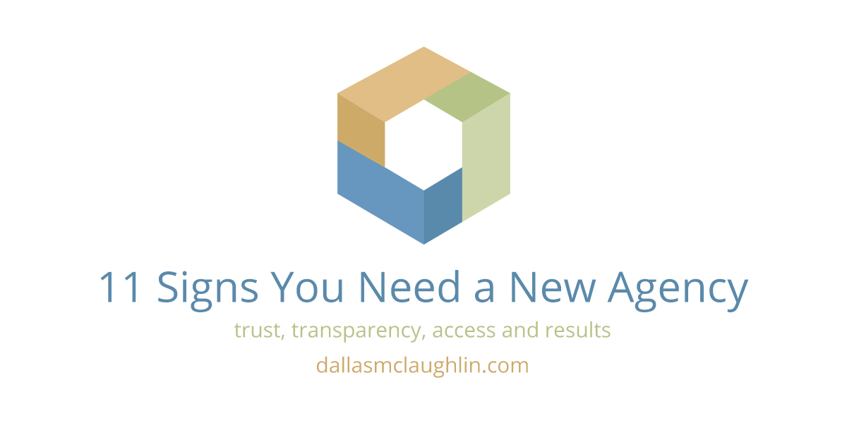 11 Signs You Need a New Agency