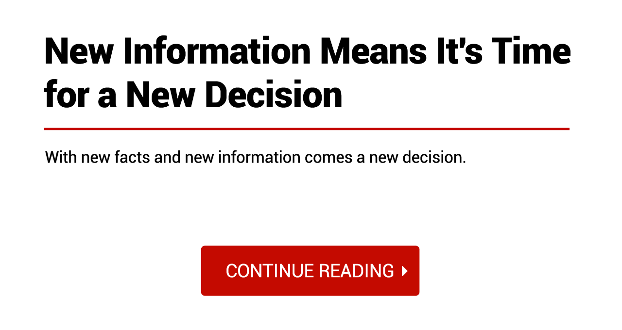 new information means new decisions